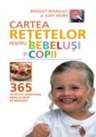 Cartea retetelor pentru bebelusi si copii