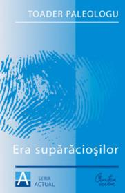 Era suparaciosilor