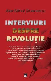 Interviuri despre revolutie