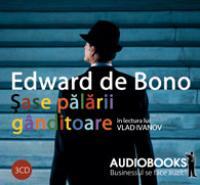 Sase palarii ganditoare (audio book)