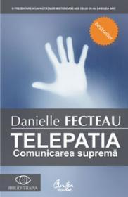Telepatia. Comunicarea suprema