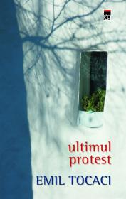 Ultimul protest