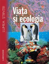 Larousse - Viata si ecologia