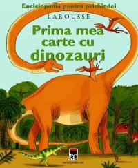Prima mea carte cu dinozauri