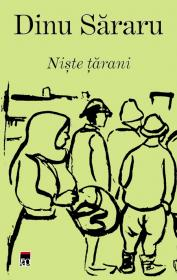 Trilogia taraneasca: Niste tarani (I), Crima pentru pamint (II), Iarbavintului (III)