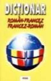 Dictionar Francez-Roman / Roman-Francez