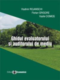 Ghidul evaluatorului si auditorului de mediu