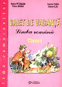 Caiet de vacanta - Limba romana - Clasa I
