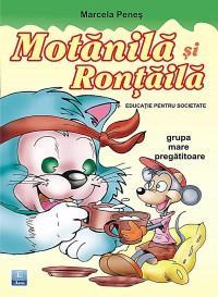 Educatie pentru societate - Motanila si Rontaila
