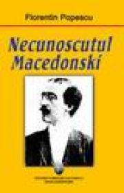 Necunoscutul Macedonski