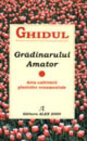 Ghidul gradinarului amator
