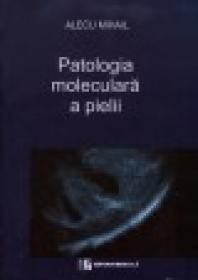 Patologia moleculara a pielii -Celule-