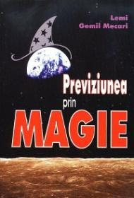 Previziunea prin magie