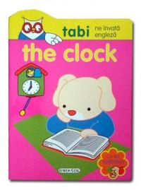 Tabi ne invata engleza. The clock
