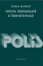 Istoria intelectuala a liberalismului