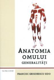 Anatomia omului. Generalitati
