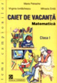 Caiet de vacanta - Matematica - Clasa a I-a