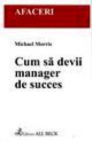 Cum sa devii manager de succes