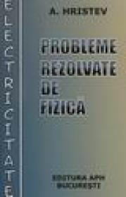Probleme rezolvate re fizica - Electricitate