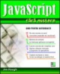JavaScript fara mistere - ghid pentru autodidacti