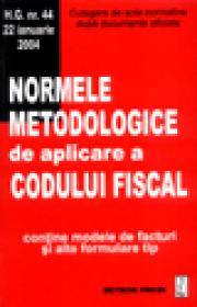 Normele metodologice de aplicare a Codului Fiscal