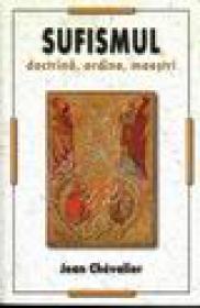 Sufismul doctrina, ordine, naestru