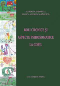 Boli cronice si aspecte psihosomatice la copil