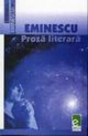 Eminescu, Proza literara