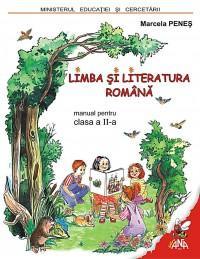 Limba si literatura romana. Manual pentru clasa a II-a
