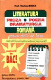 Literatura romana - Proza, Poezia, Dramaturgia - Bacalaureat