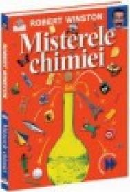 Misterele Chimiei - Prima mea enciclopedie de stiinta
