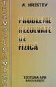 Probleme rezolvate de fizica - Termodinamica