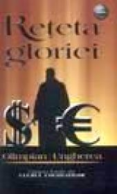 Reteta gloriei (inspirat din sfera crimei organizate)