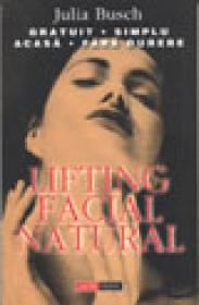 Lifting facial, natural