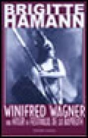 Winfred Wagner. Hitler si festivalul de la Bayereuth