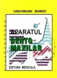 Aparatul dento-maxilar, formare si dezvoltare, editia a II-a