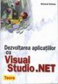 Dezvoltarea aplicatiilor cu Visual Studio.net