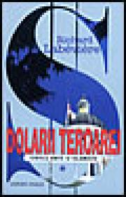 Dolarii teroarei