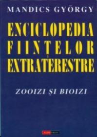 Enciclopedia fiintelor extraterestre - Zooizi si bioizi