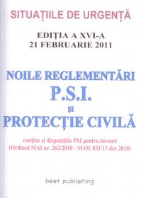 Noile reglementari P.S.I. si protectie civila
