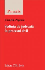 Sedinta de judecata in procesul civil