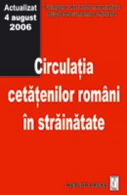 Circulatia cetatenilor romani in strainatate