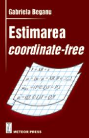 Estimarea coordinate-free