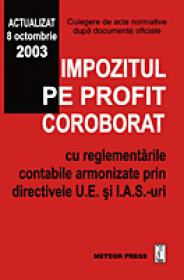 Impozitul pe profit coroborat cu regelementarile contabile armonizate prin directivele U.E. si I.A.S.-uri