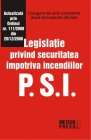 PSI. Legislatie privind securitatea impotriva incendiilor