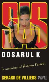 SAS. Dosarul K