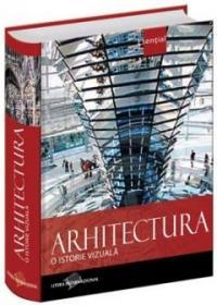 Arhitectura. O istorie vizuala