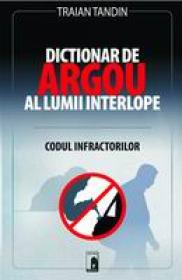 Dictionar de argou al lumii interlope