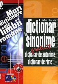 Dictionar de sinonime. Dictionar de antonime. Dictionar de rime (CD-ROM)