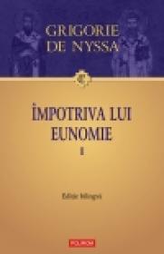 Impotriva lui Eunomie I. Editie bilingva